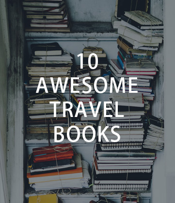 10 Awesome Travel Books - Long term travel